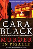 Murder in Pigalle (An Aimee Leduc Investigation Book 14)