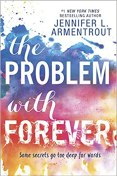 The Problem with Forever by Jennifer Armentrout