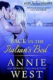 Back In The Italian's Bed (A Hot Italian Nights novella Book 1)