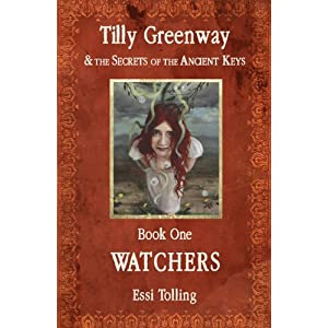 Tilly Greenway and the Secrets of the Ancient Keys: Watchers Book One