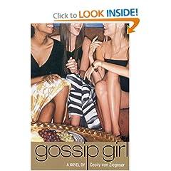 Gossip Girl #1: A Novel (Gossip Girl Series)