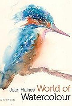 Livres Couvertures de Jean Haines' World Of Watercolour