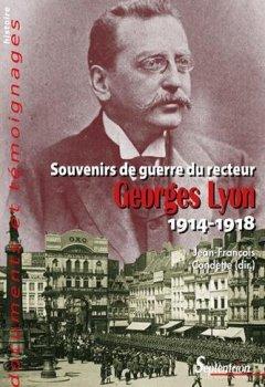 Livres Couvertures de Souvenirs de guerre du recteur Georges Lyon1914-1918