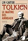 Tolkien. Le maître des anneaux