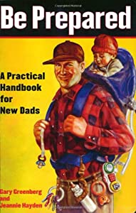 """Cover of """"Be Prepared: A Practical Handbo..."""