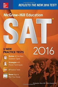 McGraw-Hill Education SAT 2016 Edition (Mcgraw Hill's Sat)