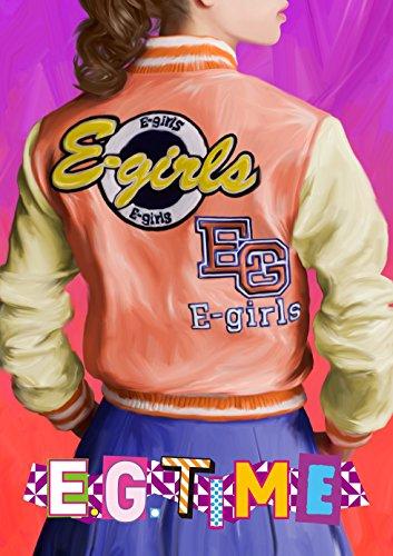 E.G. TIME (CD2枚組+DVD3枚組) - E-girls
