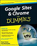 Google Sites and Chrome For Dummies (For Dummies (Computer/Tech))
