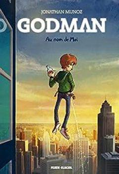 Livres Couvertures de Godman, Tome 1 : Au Nom De Moi