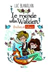 Le monde selon Walden : 8 millions de followers