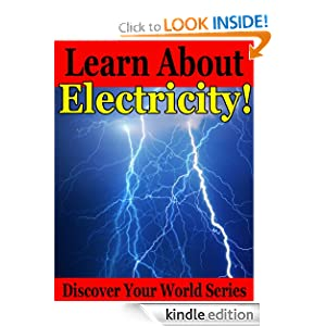Learn About Electricity! (Discover Your World Series)