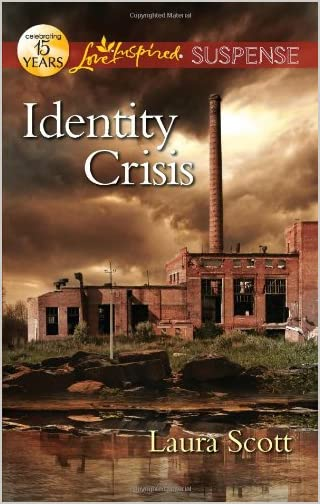 Identity Crisis by Laura Scott