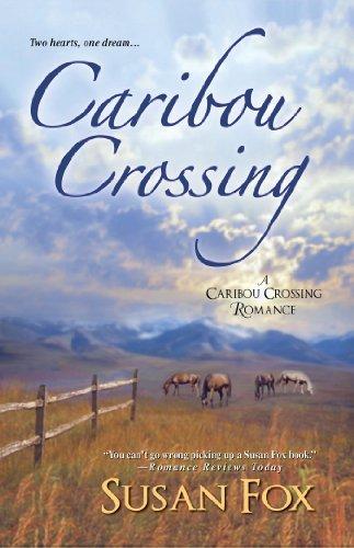Caribou Crossing (A Caribou Crossing Romance)