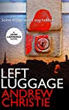 Left Luggage (A John Lawrence Novel Book 1)