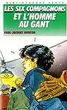 Les Six Compagnons, tome 3 : Les Six Compagnons et l'Homme au gant