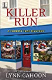 Killer Run (A Tourist Trap Mystery Book 5)