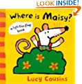 Where is Maisy?: A Lift the Flap Book