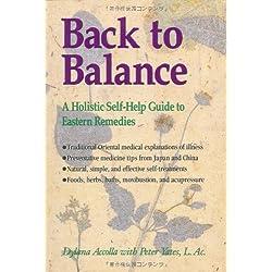 Back to Balance: A Holistic Self-Help Guide to Eastern Remedies