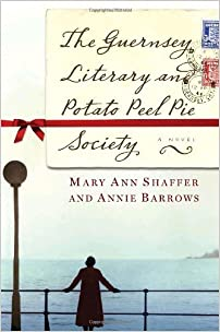 The Guernsey and literary potato peel pie society