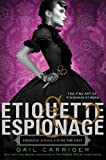 Etiquette & Espionage (Finishing School Series Book 1)