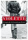 Violette : L'amour est fort comme la mort