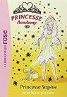 Princesse Academy, Tome 5 : Princesse Sophie ne se laisse pas faire