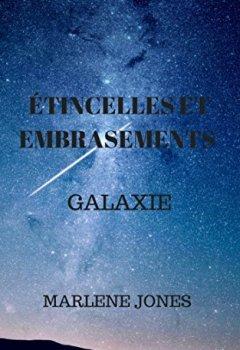Livres Couvertures de Étincelles et embrasement: Galaxie
