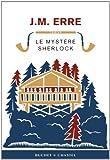 Le mystère Sherlock par J. M. Erre