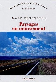 Livres Couvertures de Paysages en mouvement: Perception de l'espace et transports (XVIIIe-XXe siècle)