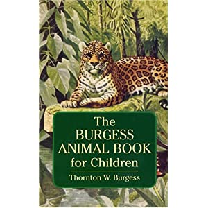 The Burgess Animal Book for Children (Dover Science Books for Children)