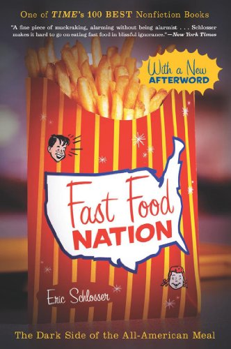 Fast Food Nation: The Dark Side of the...