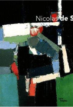 Livres Couvertures de Les Ateliers de Nicolas de Staël : Exposition Paris, 12 mars-30 juin 2003