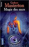 Magie des eaux