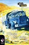 L'Oasis des fous: Récit-Express, des ebooks pour les 10-13 ans