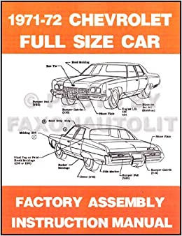 1971 1972 CHEVROLET PASSENGER CAR FACTORY ASSEMBLY INSTRUCTION MANUAL  Covers 1968 Chevrolet
