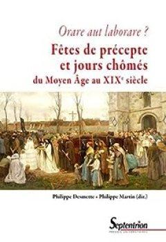 Livres Couvertures de Fêtes De Précepte Et Jours Chômés Du Moyen Age Au Début Du XXe Siècle