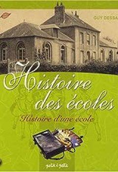 Histoire Des écoles : Histoire D'une école, Deux Siècles D'école Communale