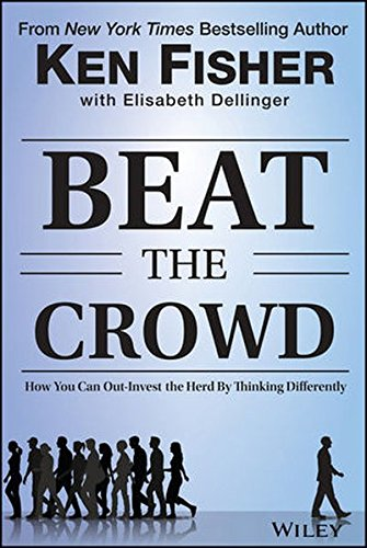 1118973054 – Beat the Crowd: How You Can Out-Invest the Herd by Thinking Differently (Fisher Investments Press)