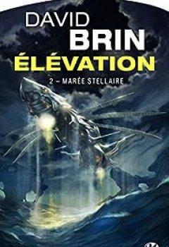 Livres Couvertures de Élévation, Tome 2 : Marée Stellaire