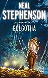 Cryptonomicon, tome 3 : Golgotha