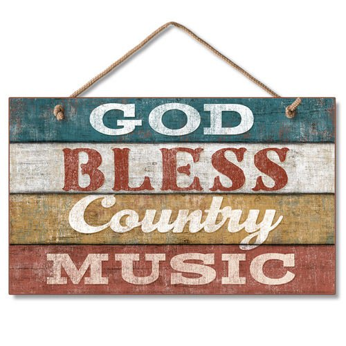 Highland Graphics Western Sign: God Bless Country Music