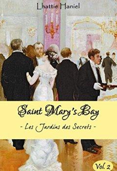 Livres Couvertures de SAINT MARY'S BAY (volume 2): Les Jardins des Secrets - Volume 2
