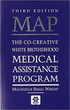 MAP - The Co-Creative White Brotherhood Medical Assistance Program by Michaelle Small Wright