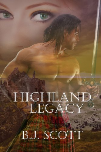 Highland Legacy (The Fraser Brothers Trilogy)