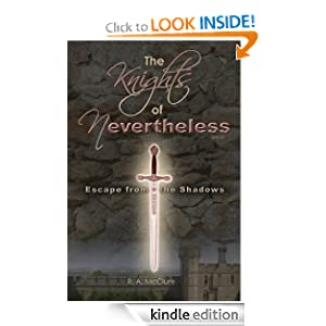 Escape from the Shadows (The Knights of Nevertheless)