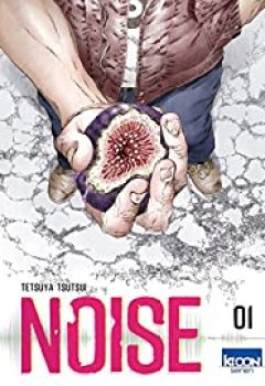 Noise, Tome 1