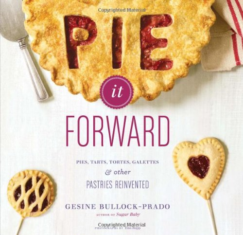 Pie it Forward by Gesine Bullock Prado