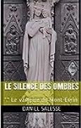 Le silence des ombres: ** Le vampire du Mont-Evrin