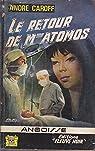 Le retour de Mme Atomos
