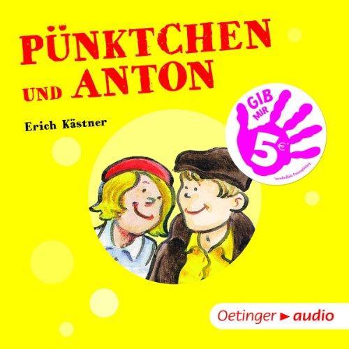 Pünktchen und Anton  - Gib mir 5! (Oetinger Media)